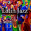 CALM RADIO - Latin Jazz