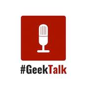 #GeekTalk Podcast