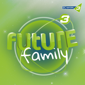 Future Family - BAYERN 3