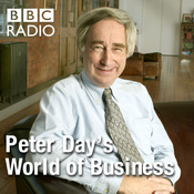 BBC Radio 4 - Peter Day\'s World of Business