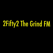 2Fifty2 The Grind FM