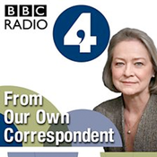 BBC Radio 4 - From Our Own Correspondent