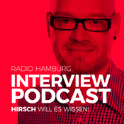 Hirsch will es wissen - Der Radio Hamburg Interview-Podcast