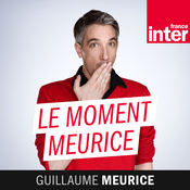 France Inter - Le moment Meurice