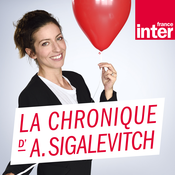 France Inter - La chronique d\'Anna Sigalevitch