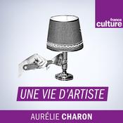 Une Vie d\'artiste - France Culture