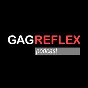 Gagreflex Podcast