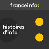 France Info  -  Histoires d\'Info