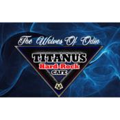 Titanus Hardrock Cafe - The Wolves of Odin