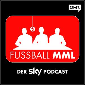Fussball Mml Der Sky Podcast Escucha Podcast En Linea Gratis