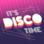 Disco- und Partytime