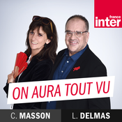 France Inter - On aura tout vu