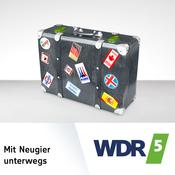 WDR 5 - Mit Neugier unterwegs