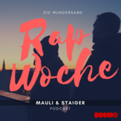 Die Wundersame Rapwoche mit Staiger & Mauli