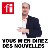 RFI - Vous m\'en direz des nouvelles !