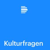 Kulturfragen - Deutschlandfunk
