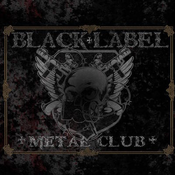BLACK LABEL METAL CLUB