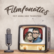 Filmfanatics - Der Film & Serien Podcast