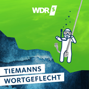 WDR 5 Tiemanns Wortgeflecht