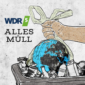 WDR 5 Tiefenblick: Alles Müll