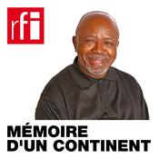 RFI - Mémoire d'un continent