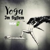 WDR 5 Tiefenblick: Yoga im System