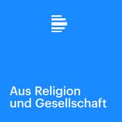 Aus Religion und Gesellschaft - Deutschlandfunk
