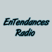 EnTendances Radio