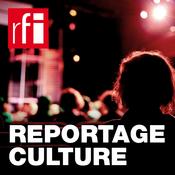 RFI - Reportage Culture