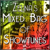 Zelina\'s Mixed Bag of Showtunes