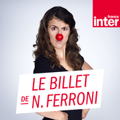 France Inter - Le billet de Nicole Ferroni