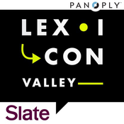 Slate Presents Lexicon Valley