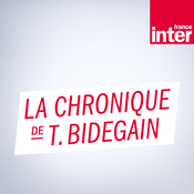 France Inter - La chronique de Thomas Bidegain